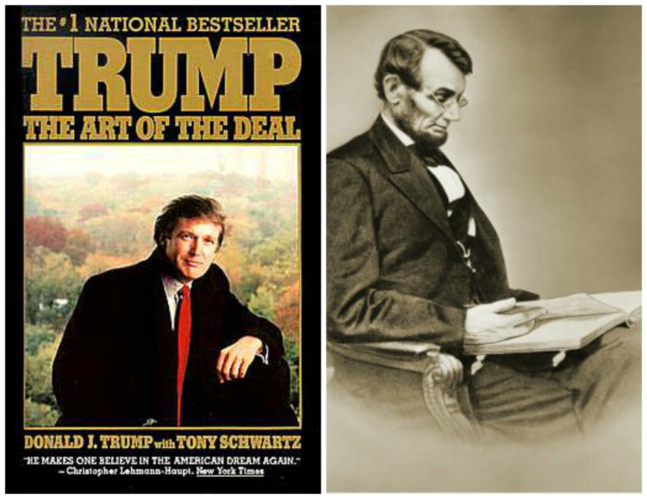Donald Trumps Book The Art of The Deal and Abe Lincoln reading